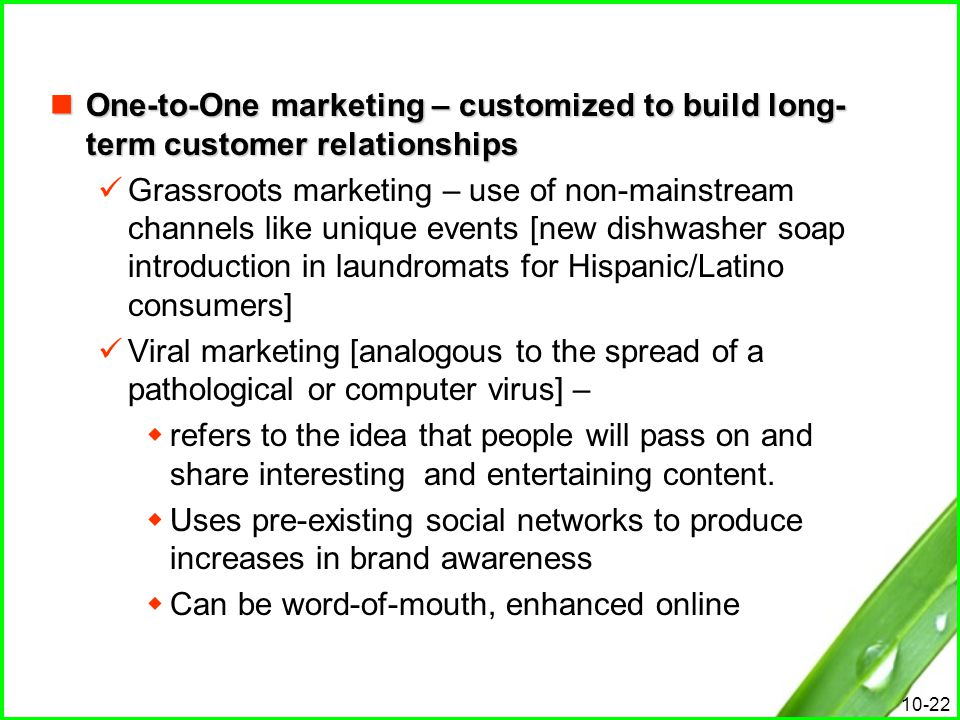 One-to-One marketing – customized to build long-term customer relationships