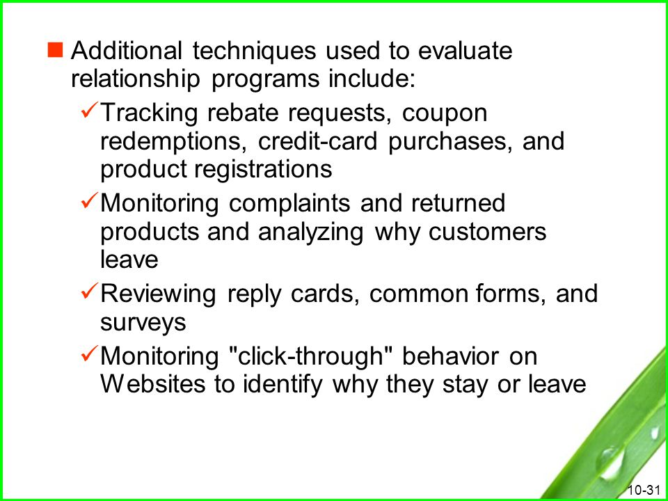 Additional techniques used to evaluate relationship programs include: