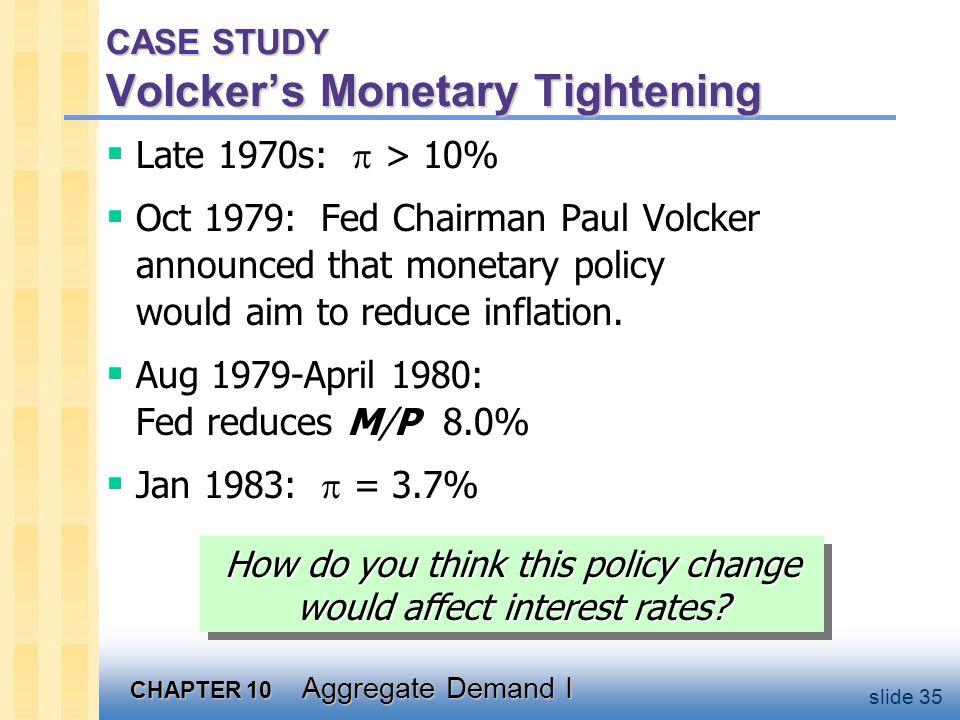 Volcker's Monetary Tightening, cont.