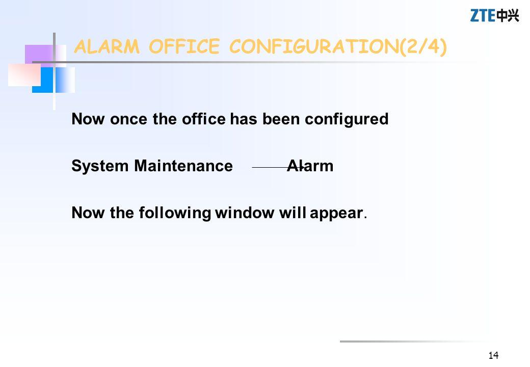 ALARM OFFICE CONFIGURATION(2/4)