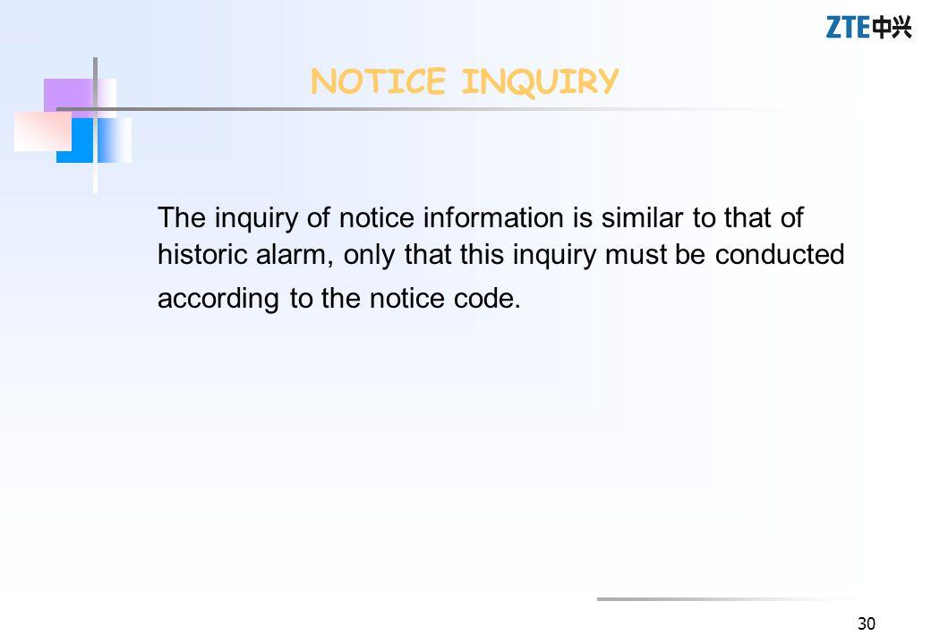 NOTICE INQUIRY