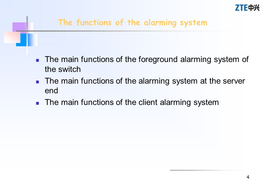 The functions of the alarming system