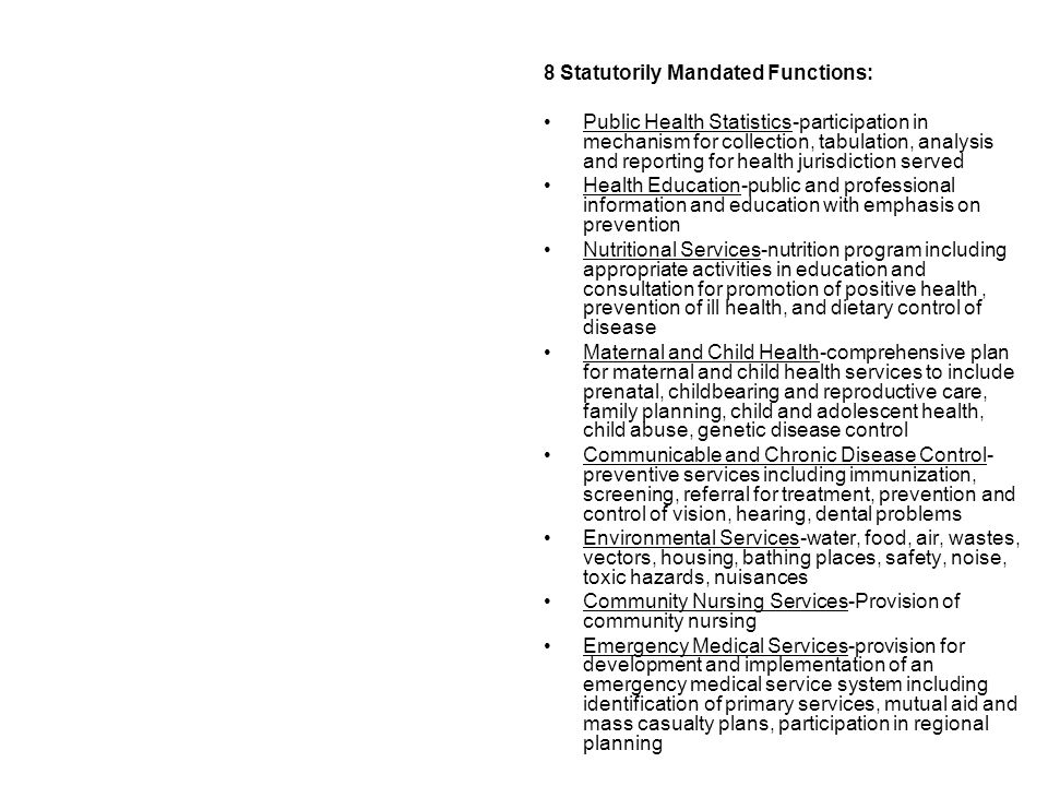 8 Statutorily Mandated Functions: