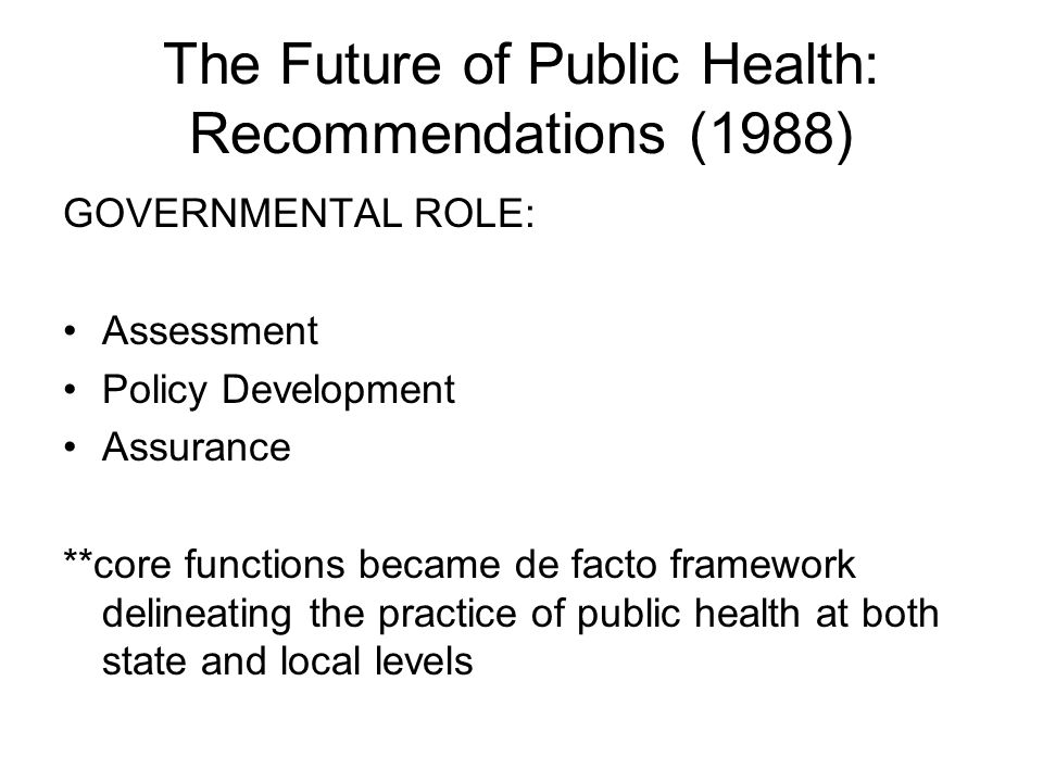 The Future of Public Health: Recommendations (1988)
