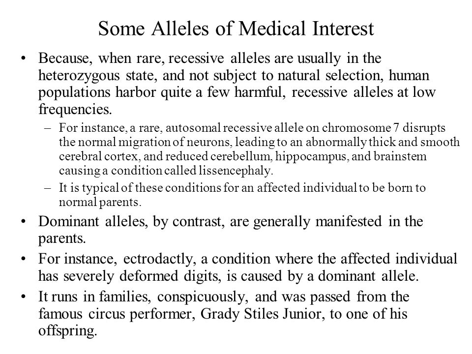 Some Alleles of Medical Interest