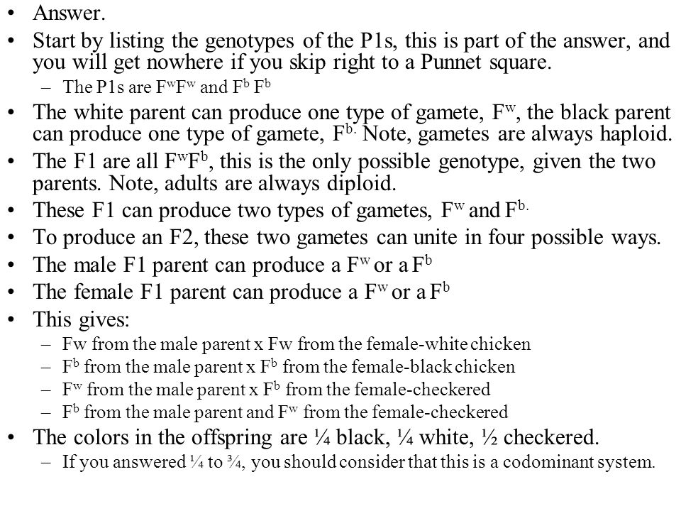 These F1 can produce two types of gametes, Fw and Fb.