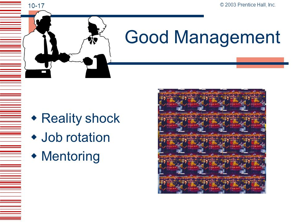 Good Management Reality shock Job rotation Mentoring Page 276