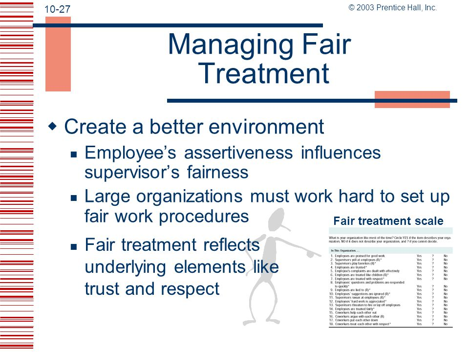 Managing Fair Treatment