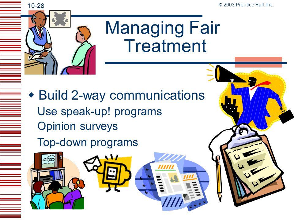Managing Fair Treatment