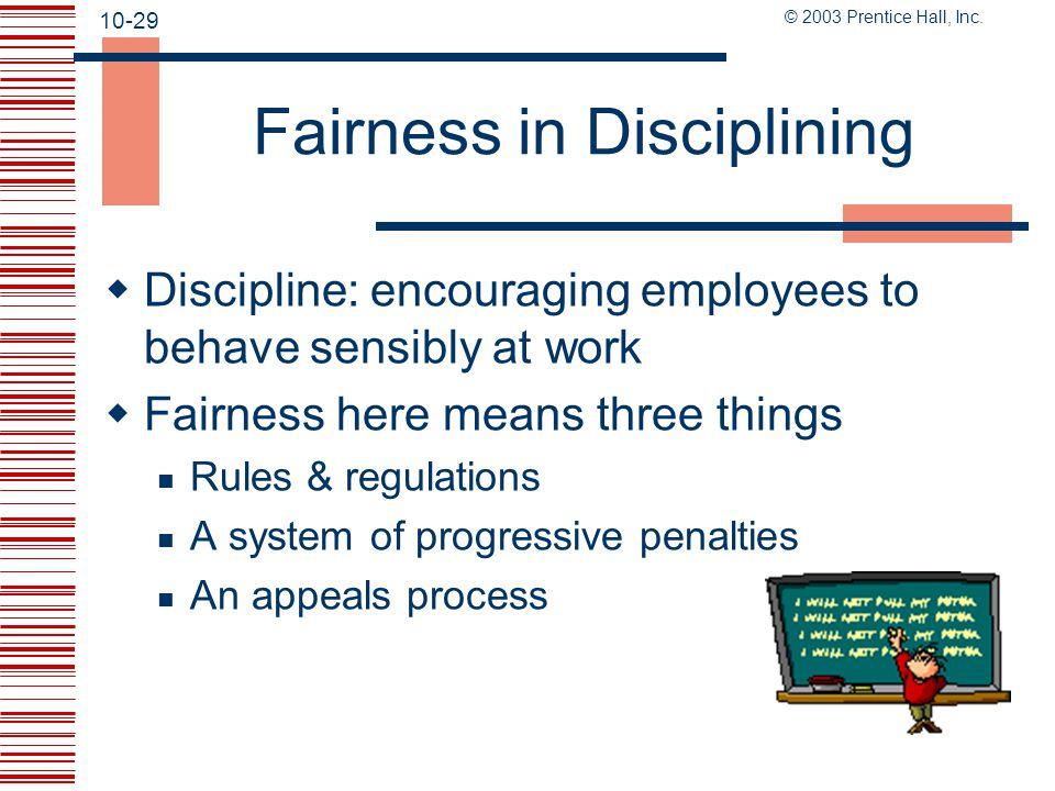 Fairness in Disciplining