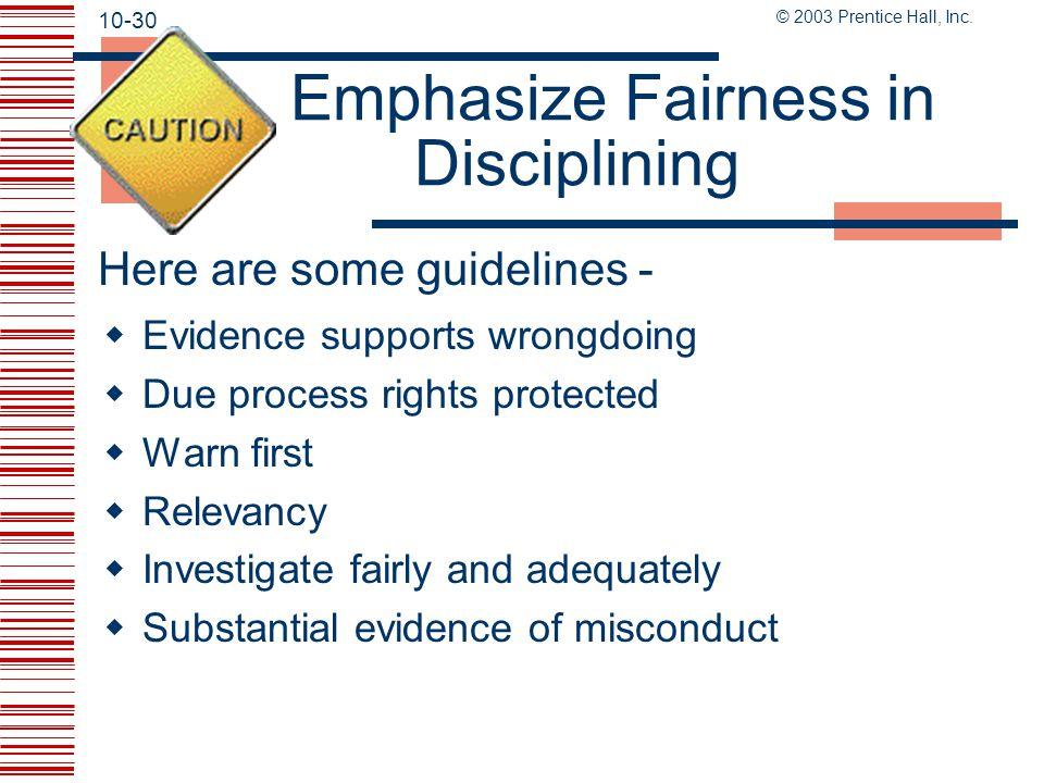Emphasize Fairness in Disciplining