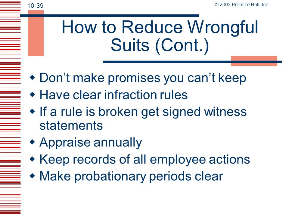 How to Reduce Wrongful Suits (Cont.)