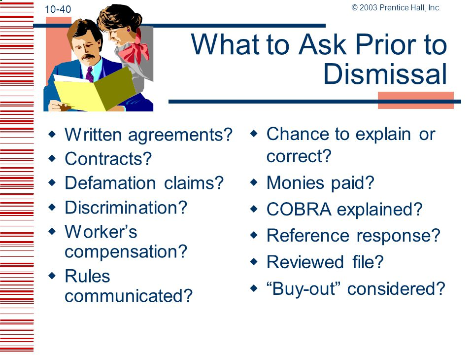 What to Ask Prior to Dismissal