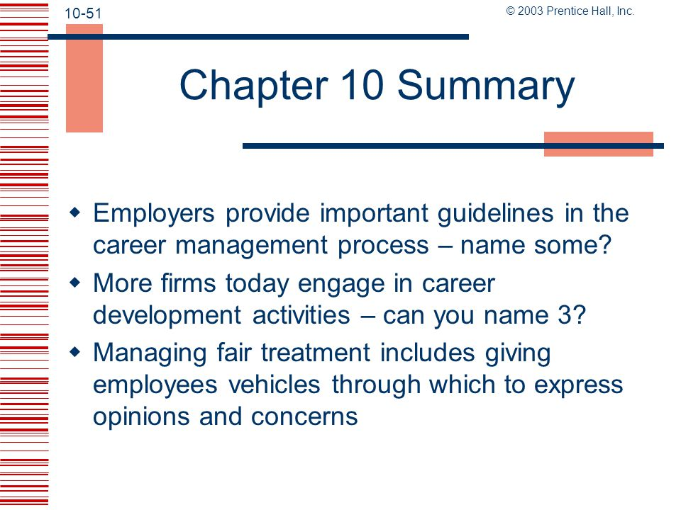 Chapter 10 Summary Employers provide important guidelines in the career management process – name some