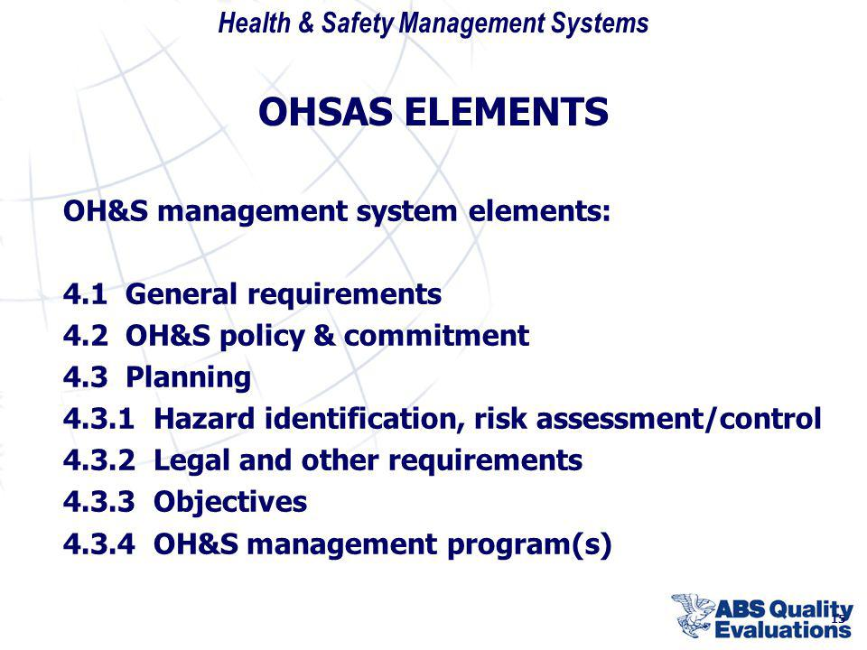 OHSAS ELEMENTS OH&S management system elements: