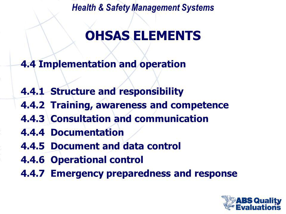 OHSAS ELEMENTS 4.4 Implementation and operation
