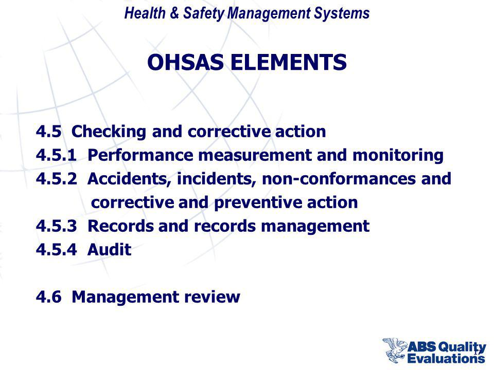 OHSAS ELEMENTS 4.5 Checking and corrective action