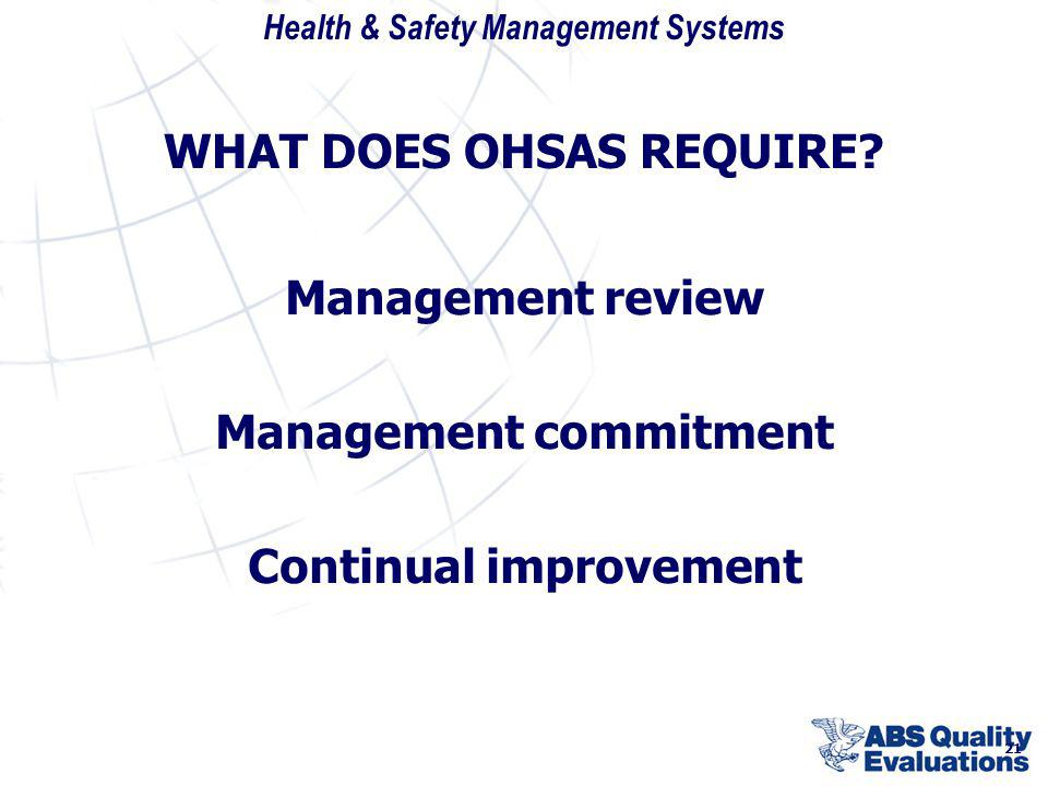 WHAT DOES OHSAS REQUIRE