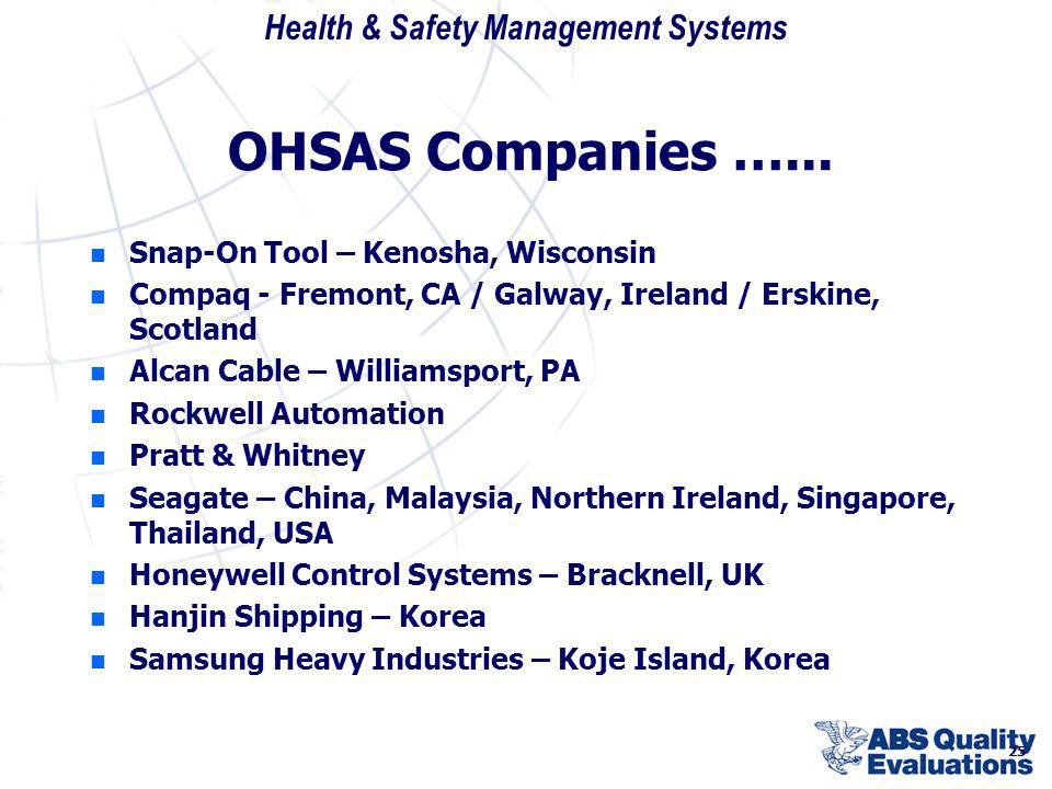 OHSAS Companies …... Snap-On Tool – Kenosha, Wisconsin