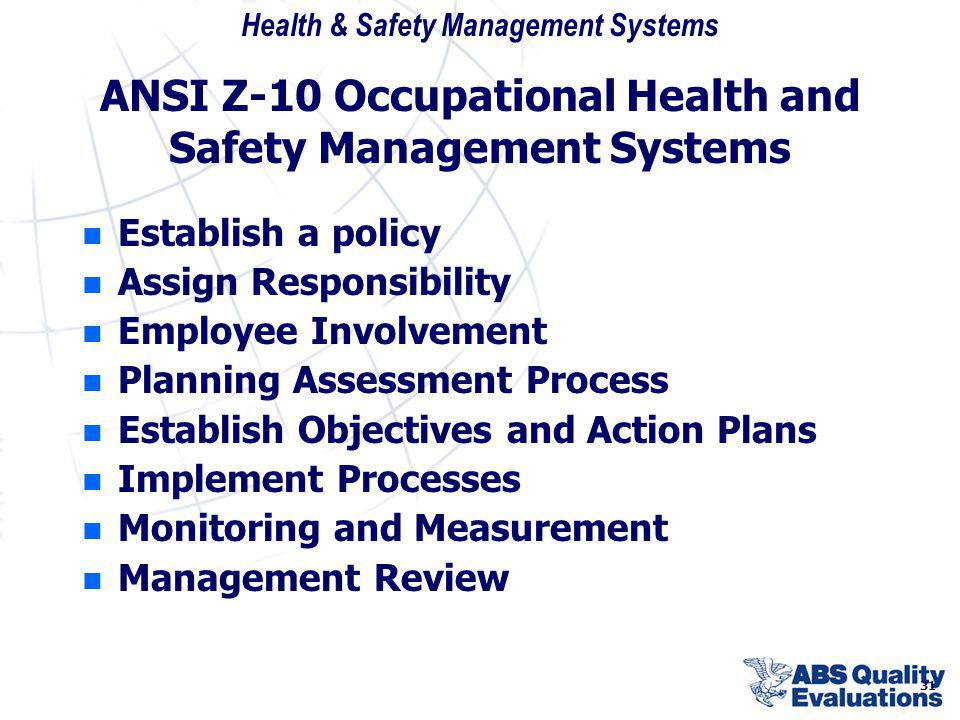 ANSI Z-10 Occupational Health and Safety Management Systems