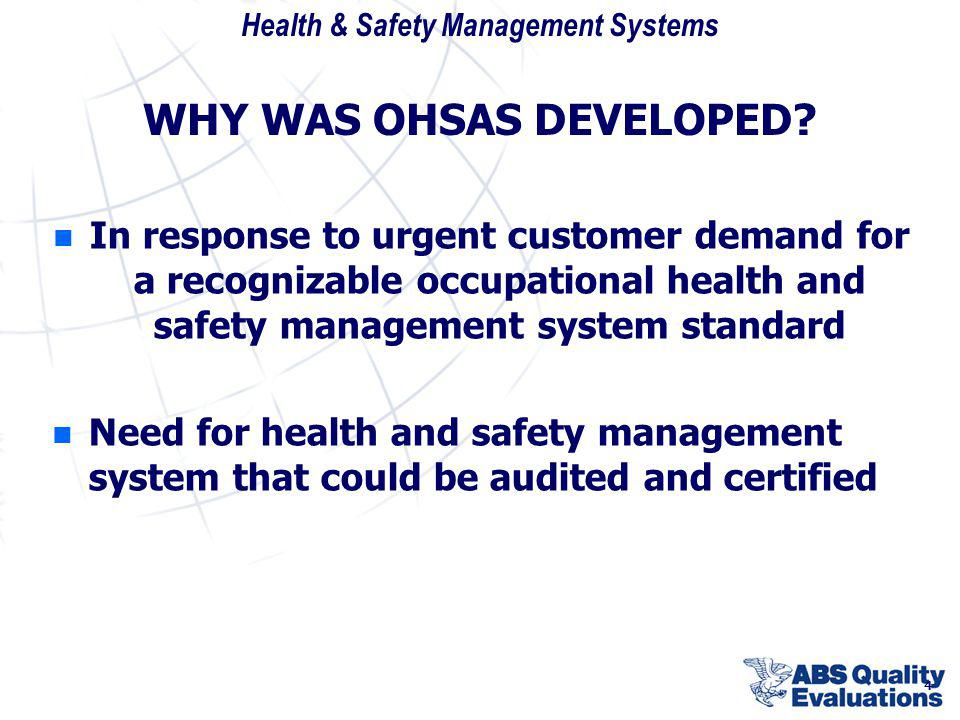WHY WAS OHSAS DEVELOPED