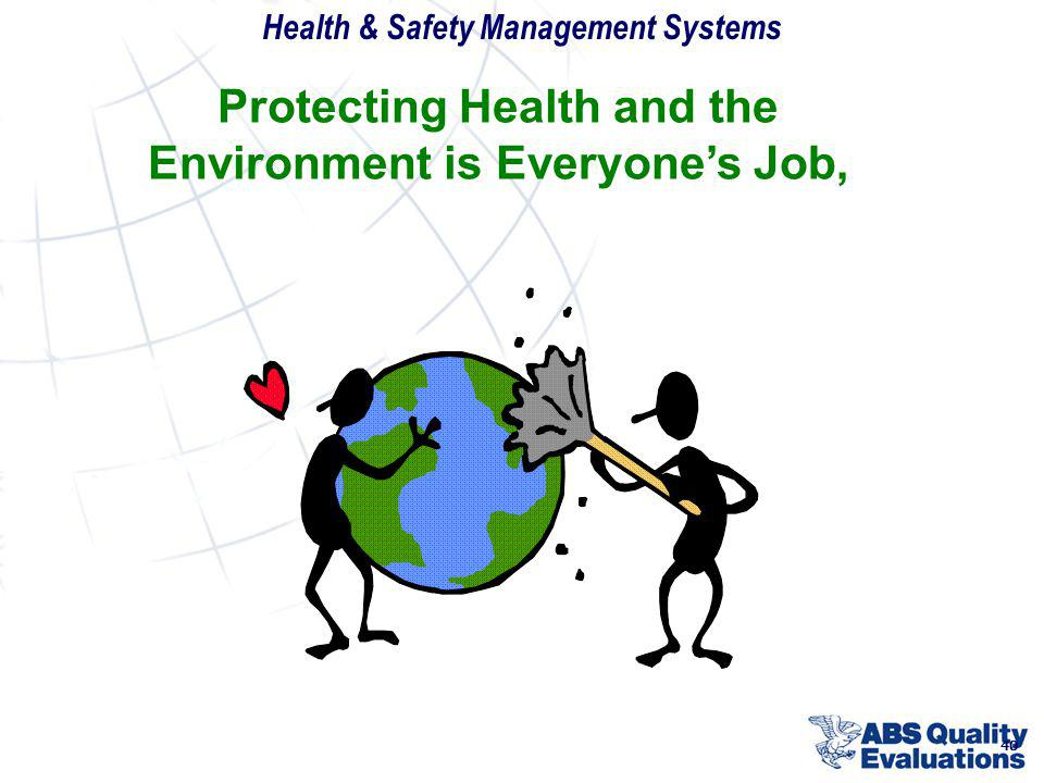 Protecting Health and the Environment is Everyone's Job,
