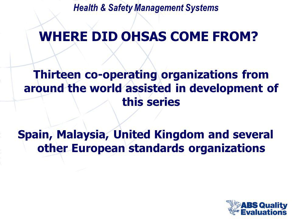 WHERE DID OHSAS COME FROM