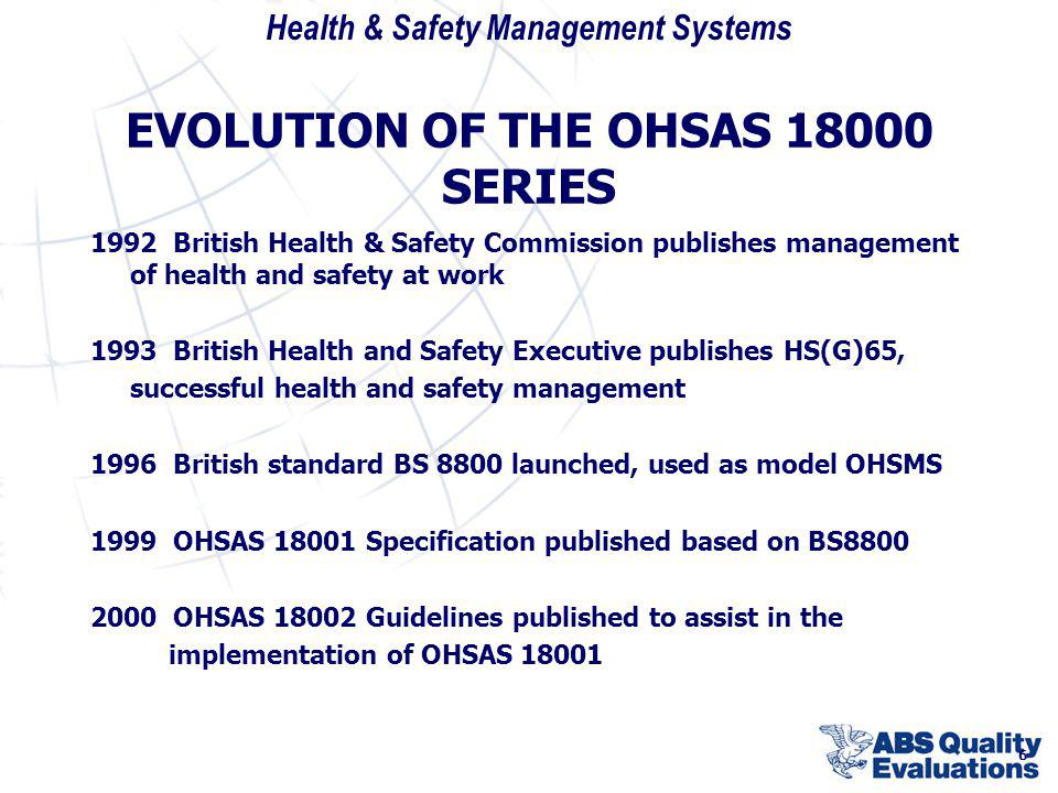 EVOLUTION OF THE OHSAS 18000 SERIES