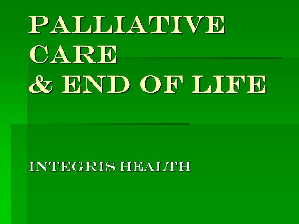 Palliative Care & End of Life