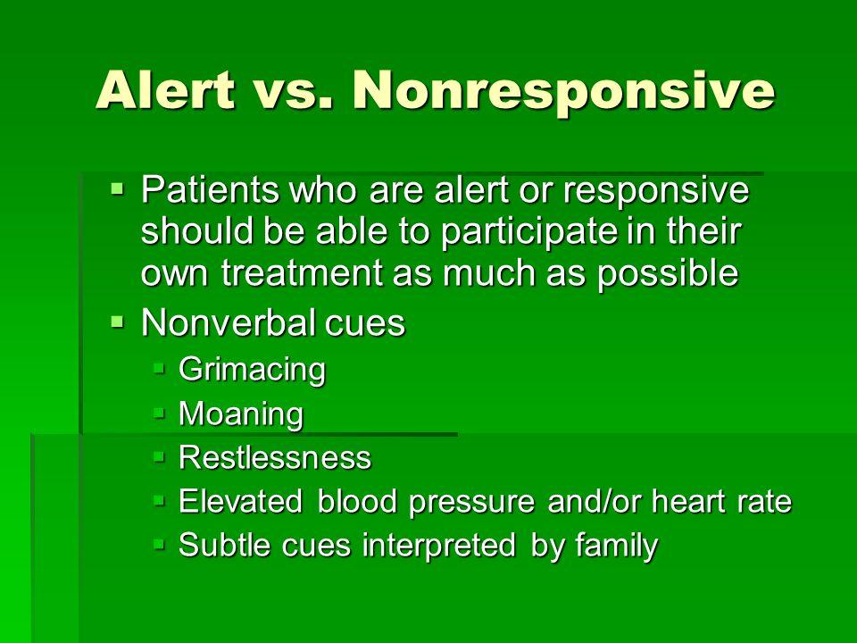 Alert vs. Nonresponsive