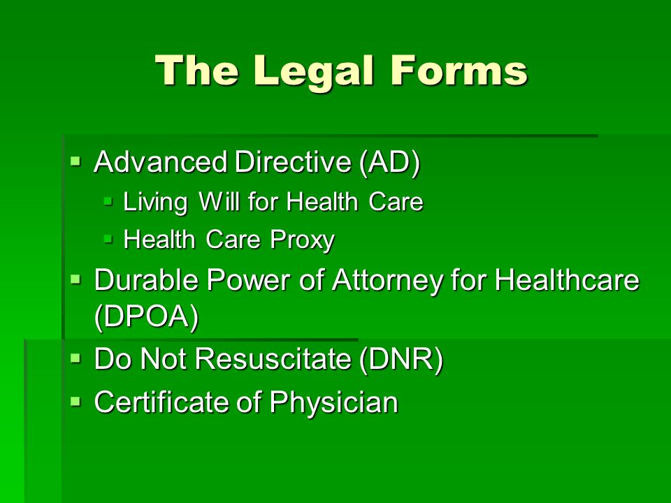 The Legal Forms Advanced Directive (AD)