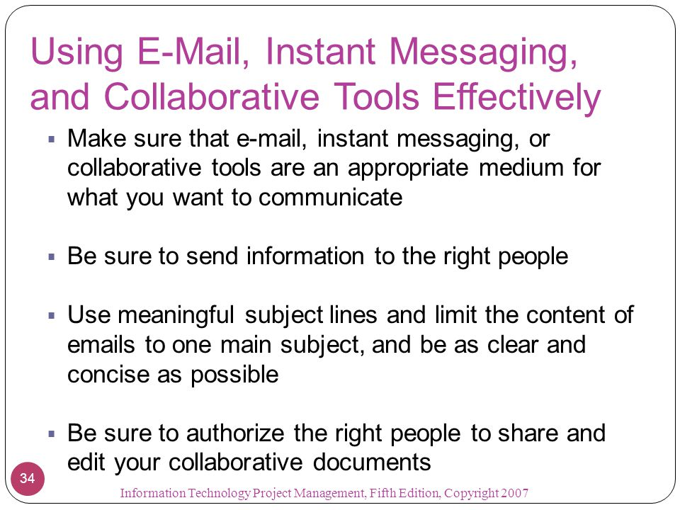Using E-Mail, Instant Messaging, and Collaborative Tools Effectively