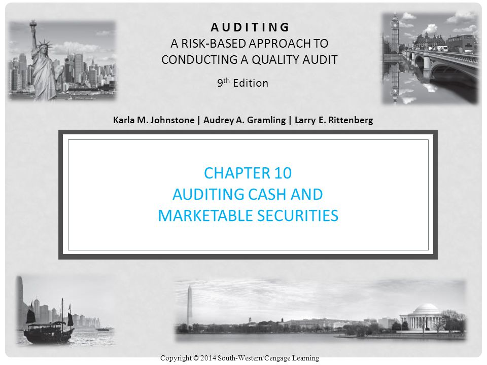 Chapter 10 Auditing Cash and Marketable Securities