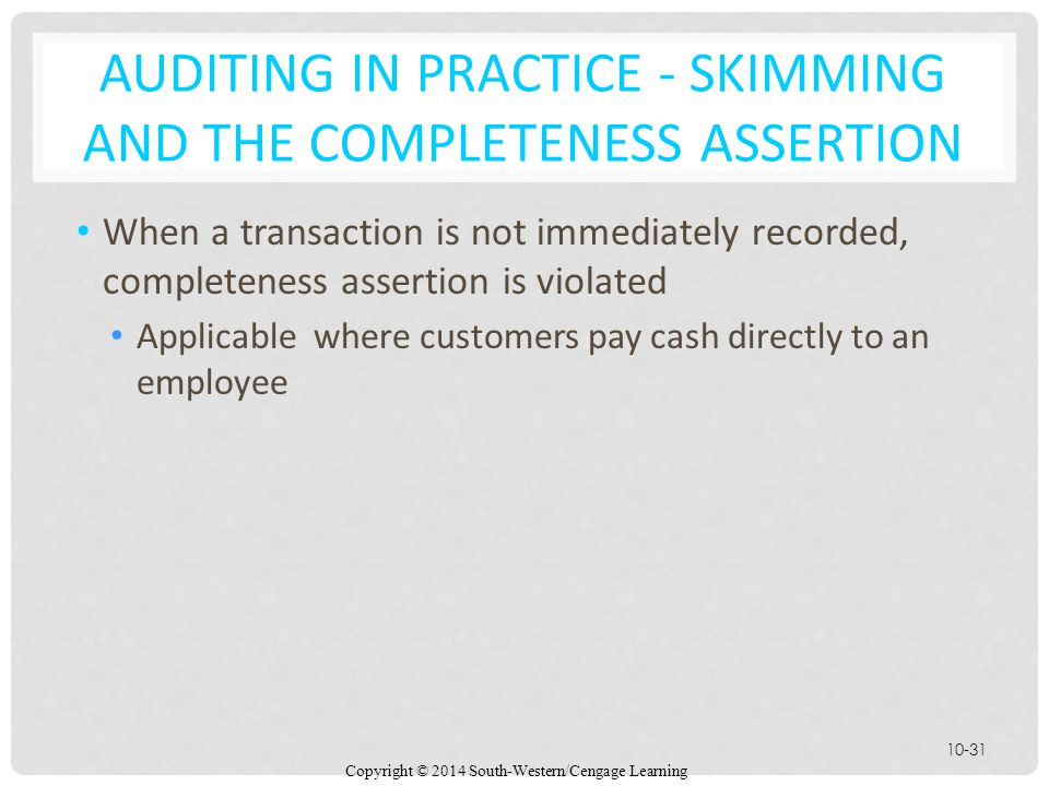 Auditing in Practice - Skimming and the Completeness Assertion