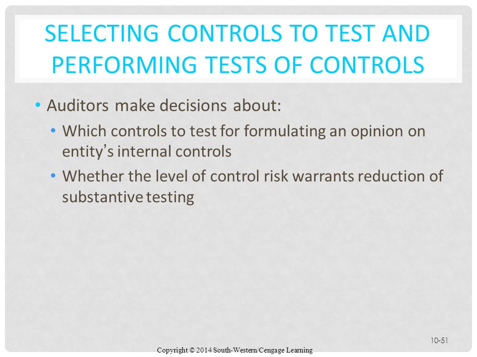 Selecting Controls to Test and Performing Tests of Controls