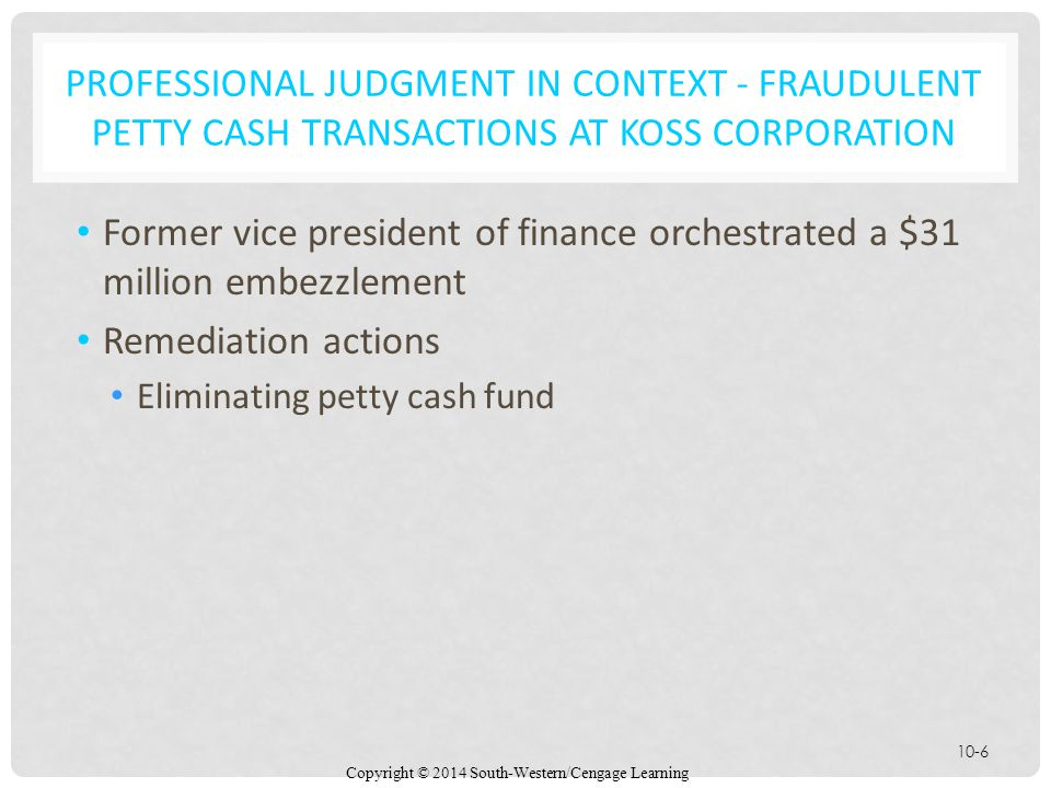 PROFESSIONAL JUDGMENT IN CONTEXT - Fraudulent Petty Cash Transactions at Koss Corporation