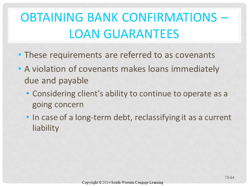 OBTAINING BANK CONFIRMATIONS – LOAN GUARANTEES