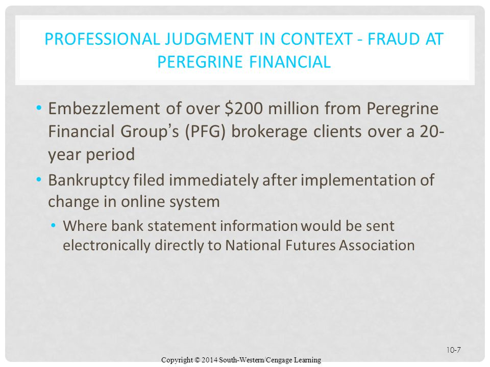 PROFESSIONAL JUDGMENT IN CONTEXT - Fraud at Peregrine Financial