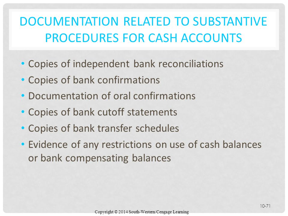 Documentation related to Substantive Procedures for cash accounts