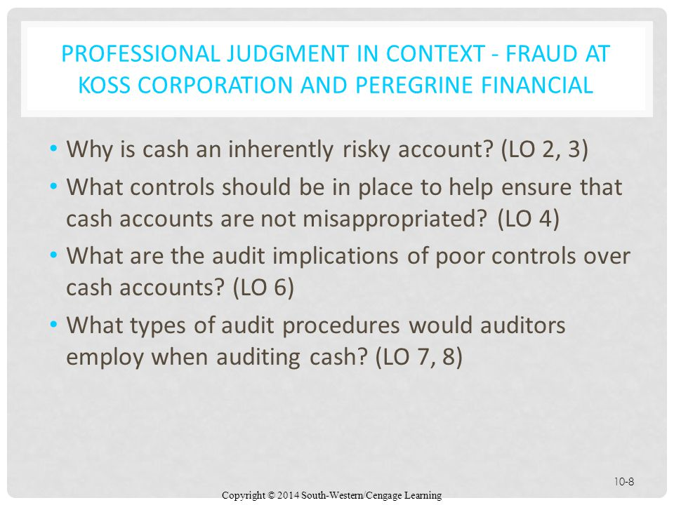PROFESSIONAL JUDGMENT IN CONTEXT - Fraud at KOSS Corporation and Peregrine Financial