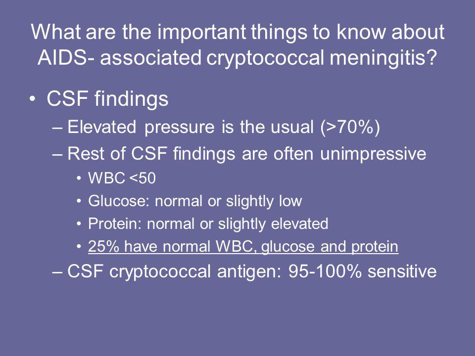 What are the important things to know about AIDS- associated cryptococcal meningitis
