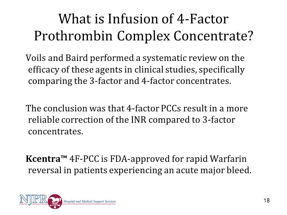 What is Infusion of 4-Factor Prothrombin Complex Concentrate