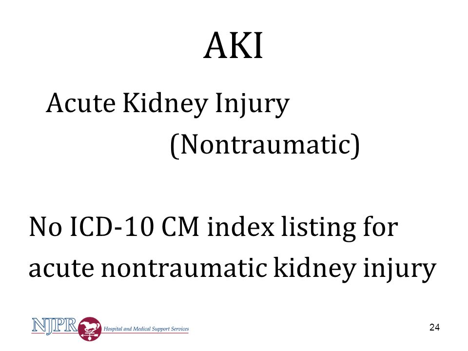 AKI (Nontraumatic) No ICD-10 CM index listing for