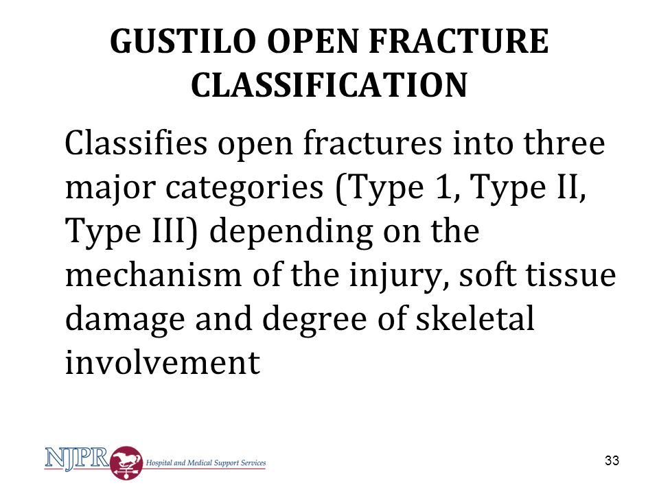 GUSTILO OPEN FRACTURE CLASSIFICATION