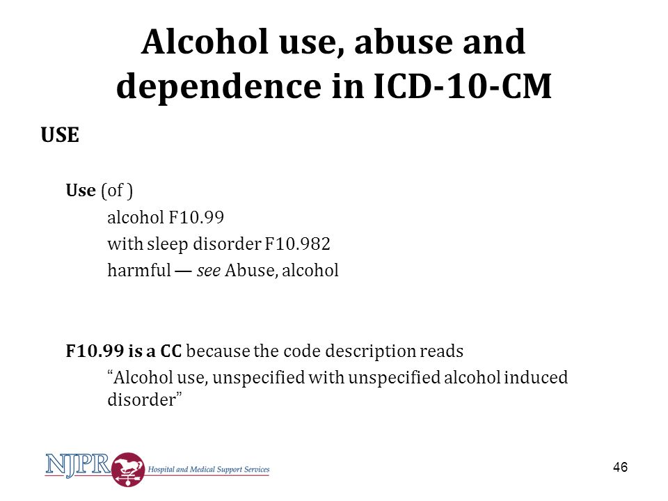 Alcohol use, abuse and dependence in ICD-10-CM