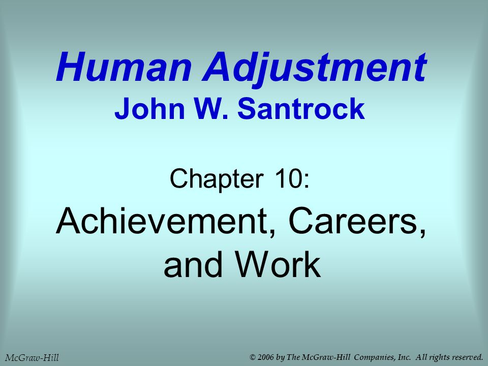 Achievement, Careers, and Work