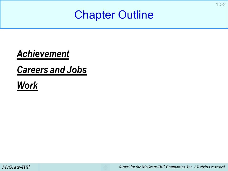 Chapter Outline Achievement Careers and Jobs Work McGraw-Hill