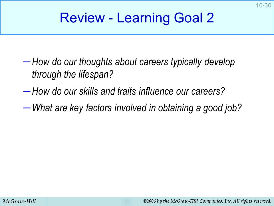 Review - Learning Goal 2 How do our thoughts about careers typically develop through the lifespan