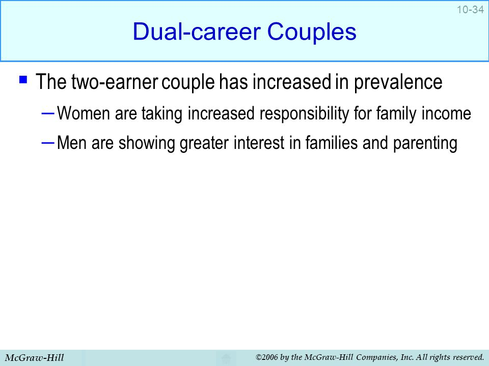 Dual-career Couples The two-earner couple has increased in prevalence