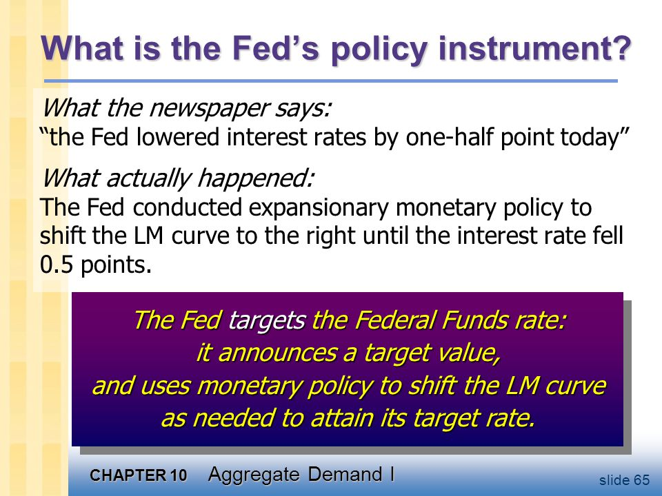 What is the Fed's policy instrument